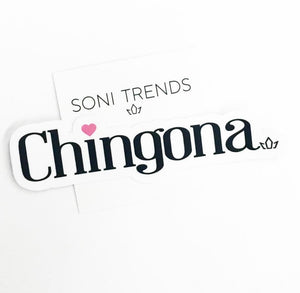 Chingona Sticker