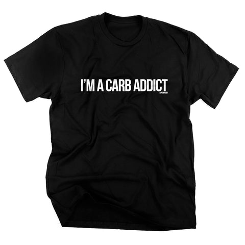 I'm a carb addict<br> [tee]<br> (ships 5/4-5/11)