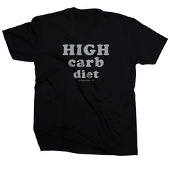 High Carb Diet<br> [Tee]<br> PRE-ORDER! (ships 01/11-01/18)