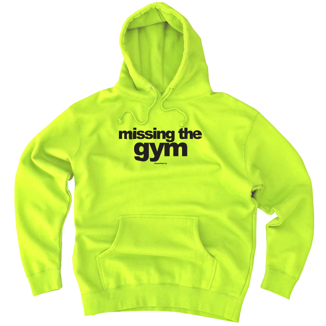 Missing the Gym (Hoody)