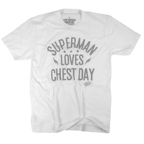 Superman Loves Chest Day<br> [tee]<br> (white)