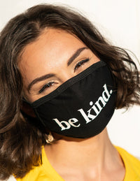 Be Kind. Face Mask Face Mask Selfawear