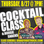 THURSDAY, AUGUST 27 @ 7PM CST - VIRTUAL ONLINE COCKTAIL CLASS: COCKTAILS + BOUGIE SNACKS with Chef Navin + Andrew Pettke