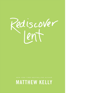 Rediscover Lent