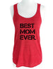 Best Mom Ever. - Soft Tri-Blend Racerback Tank