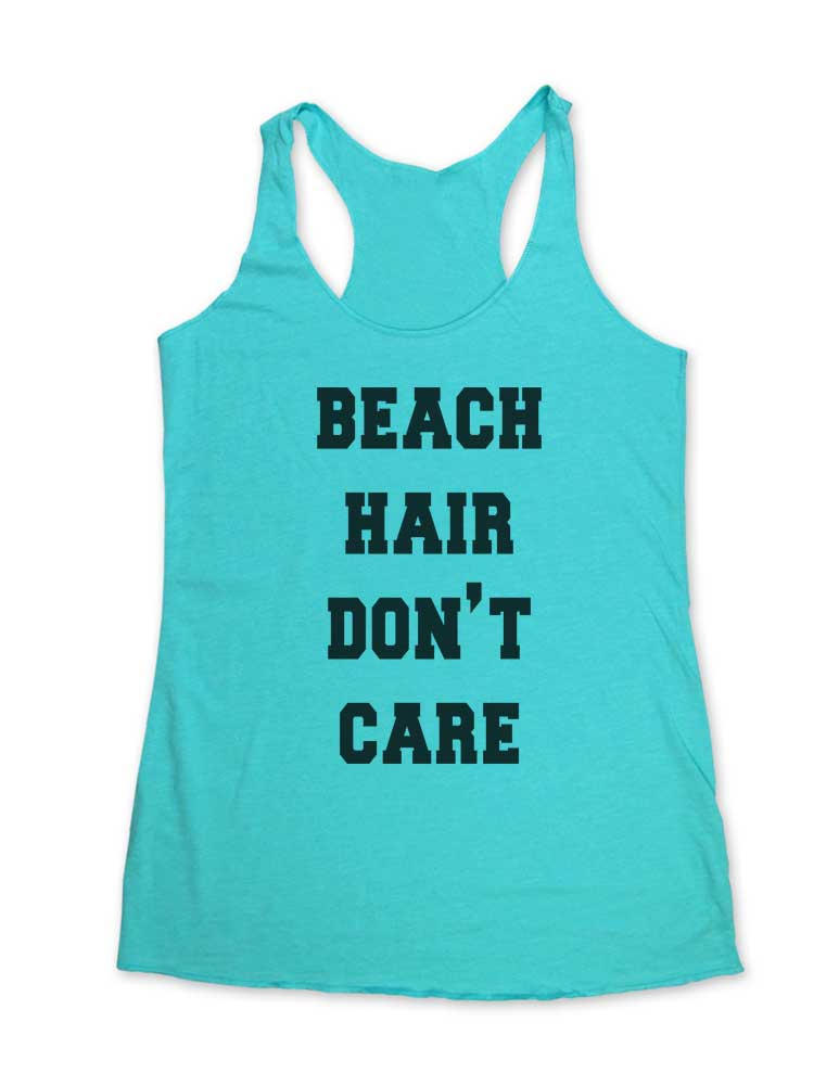 Beach Hair Don't Care - Soft Tri-Blend Racerback Tank - Fitness workout gym exercise tank