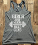 Girls Just Wanna Have Guns - White Print - Soft Tri-Blend Racerback Tank - Fitness workout gym exercise tank