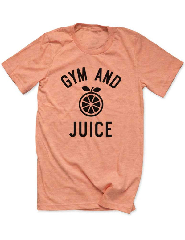Gym And Juice - Men / Unisex T-Shirt