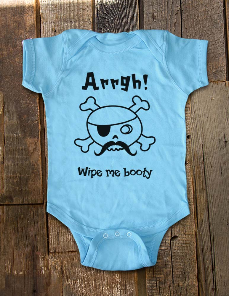 Arrgh Wipe me booty Pirate - Baby One-Piece Bodysuit, Infant, Toddler Shirt