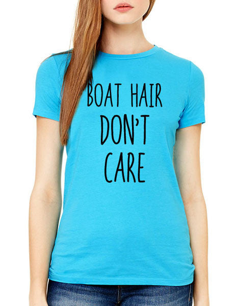 Boat Hair Don't Care (design1) - Women & Men Shirt