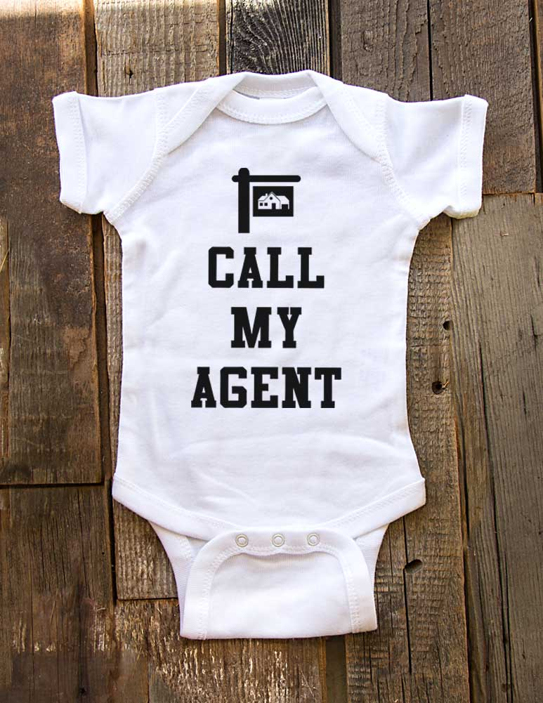 Call My Agent Realtor House Building - Baby One-Piece Bodysuit, Infant, Toddler, Youth Shirt