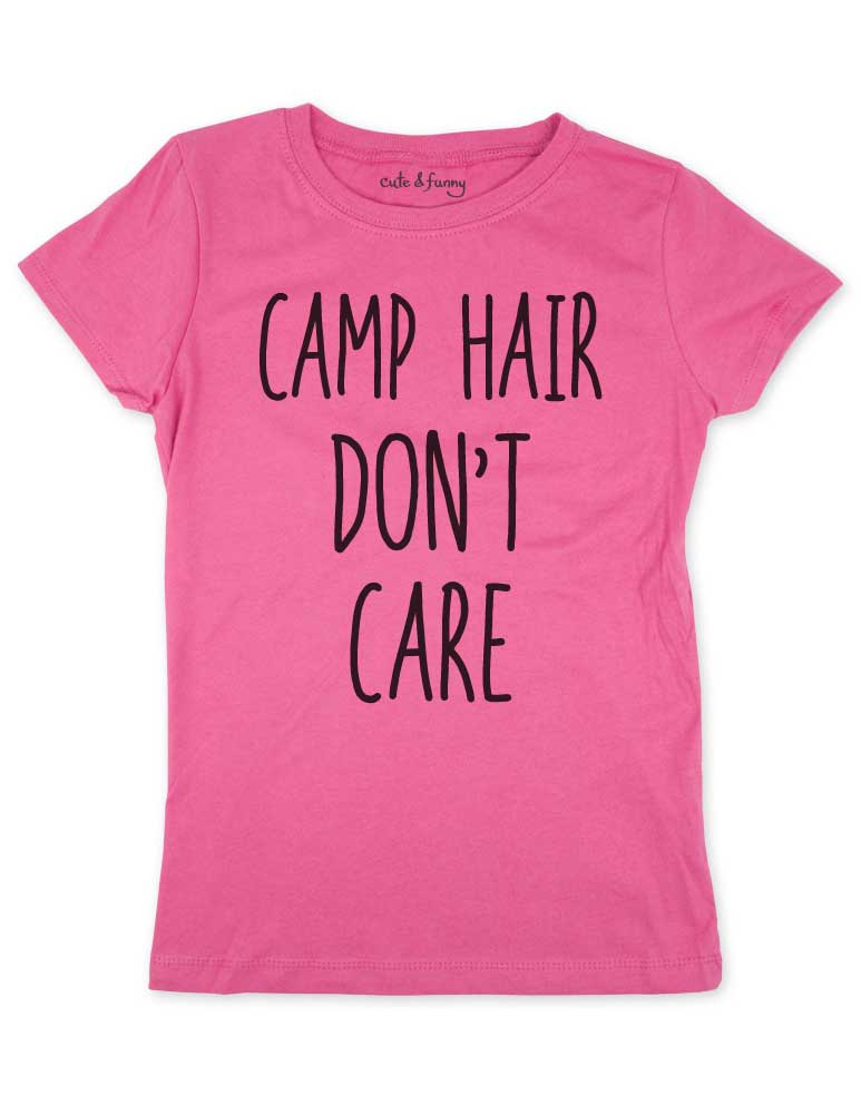 Camp Hair Don't Care - Youth Girls Slim Fit Soft Tee Shirt