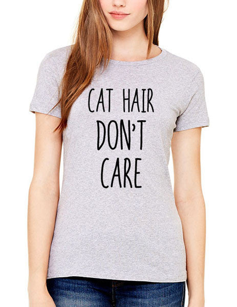 Cat Hair Don't Care (design1) - Women & Men Shirt