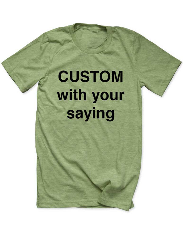 CUSTOM Personalized Men / Unisex T-Shirt - Great for Wedding, Bridal shower party, bachelorrette, bachelor, Company Group - Many Sizes and Colors available