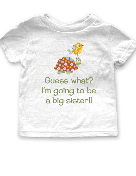 Guess what? I'm going to be a big sister!! Tortoise and Bird Design - Birth Pregnancy Announcement - Infant, Toddler, Youth Shirt