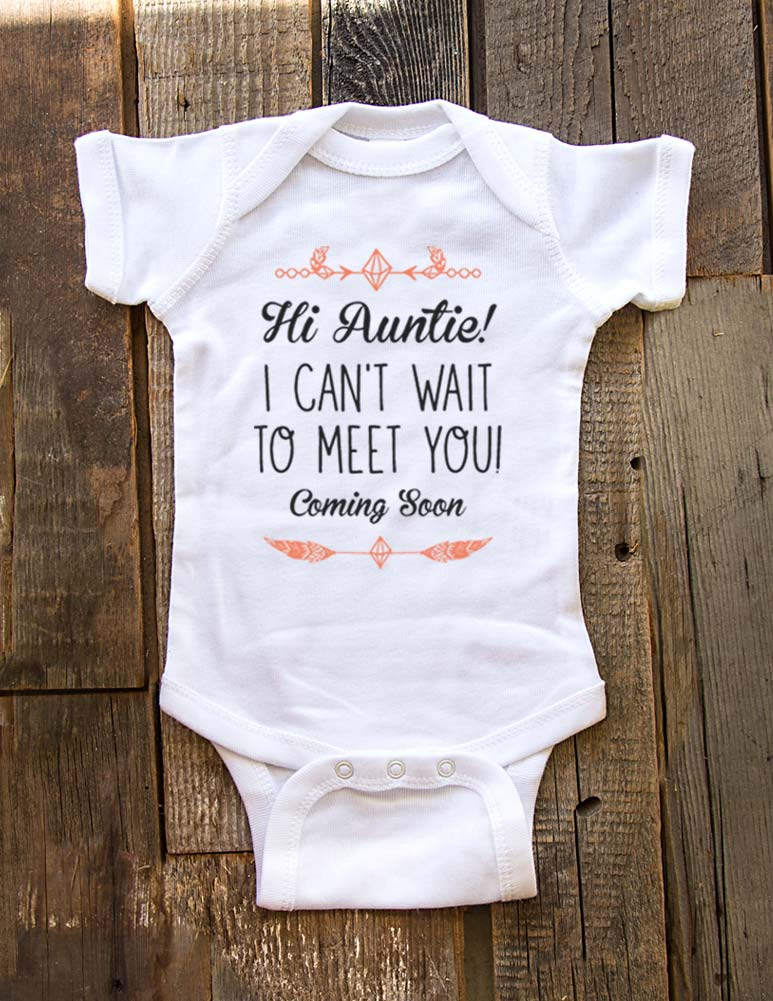 Hi Auntie! I can't wait to meet you - Coming Soon - baby onesie birth pregnancy announcement - Baby One-Piece Bodysuit, Infant