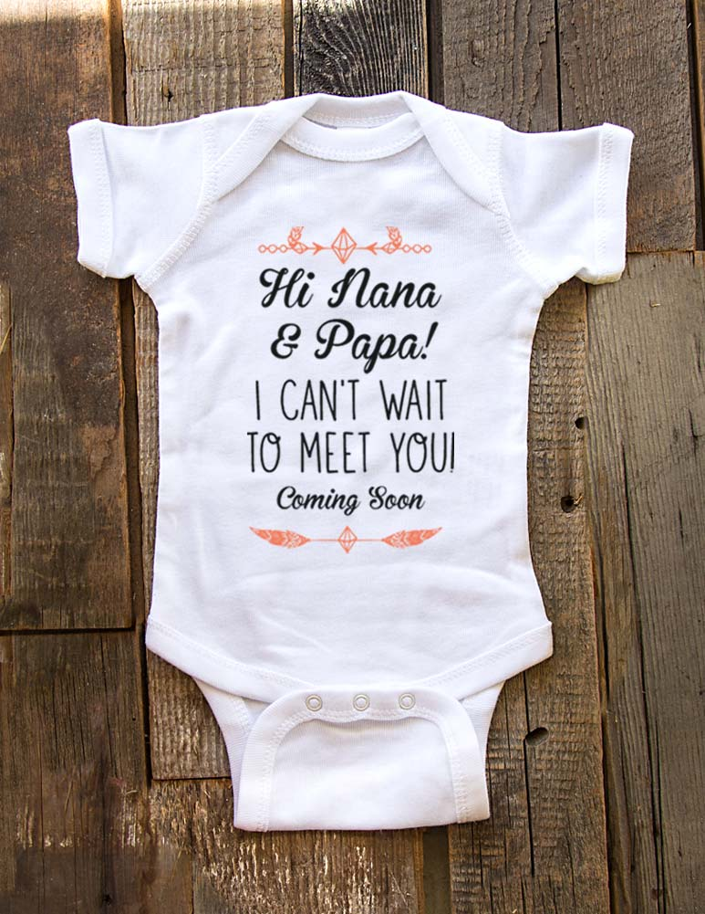Hi Nana & Papa! I can't wait to meet you - Coming Soon - baby onesie birth pregnancy announcement - Baby One-Piece Bodysuit, Infant