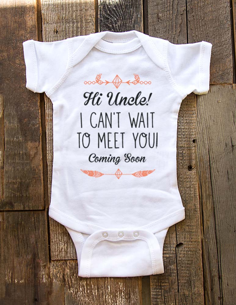 Hi Uncle! I can't wait to meet you - Coming Soon - baby onesie birth pregnancy announcement - Baby One-Piece Bodysuit, Infant