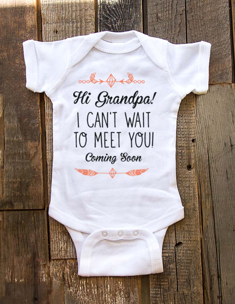 Hi Grandpa! I can't wait to meet you - Coming Soon - baby onesie birth pregnancy announcement - Baby One-Piece Bodysuit, Infant