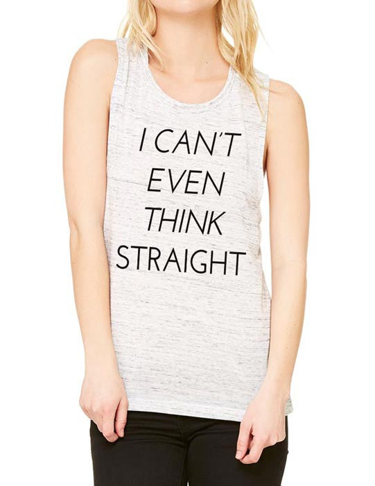 I Can't Even Think Straight - Gay Lesbian Pride - Women's Flowy Muscle Tank - Fitness, gym, yoga, workout