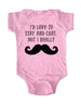 I'd love to stay and chat, but I really Mustache - Baby One-Piece Bodysuit, Infant, Toddler, Youth Shirt