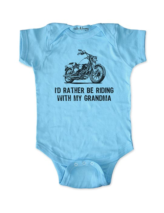 I'd Rather Be Riding with My Grandma - Motorcycle Cute and Funny Baby onesie One-Piece Bodysuit, Infant, Toddler, Youth Shirt