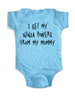 I get my ninja powers from my Mommy - Baby Onesie Bodysuit, Infant, Toddler, Youth Shirt