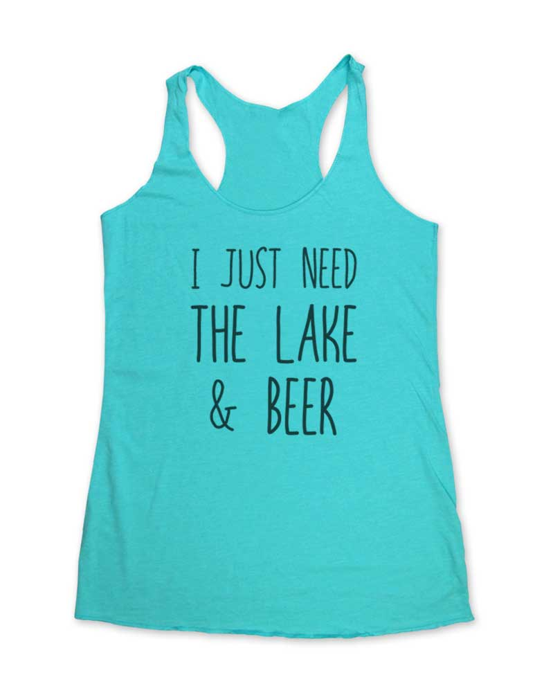 I Just Need The Lake & Beer - Camping - Soft Tri-Blend Racerback Tank - Fitness workout gym exercise tank