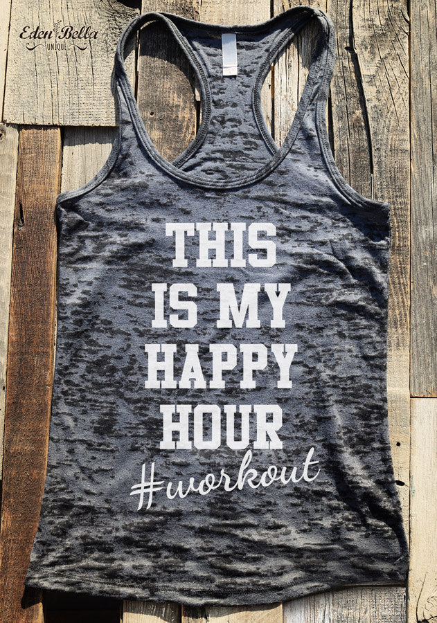 This Is My Happy Hour #workout - Ladies' Burnout Racerback Workout Tank Top - funny birthday gift for her