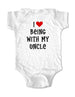 I love being with my Uncle - cute and funny Baby Onesie Bodysuit, Infant, Toddler, Youth Shirt