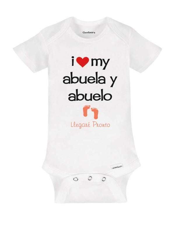 I love my abuela y abuelo Llegare Pronto - baby onesie spanish birth pregnancy announcement - Baby One-Piece Bodysuit