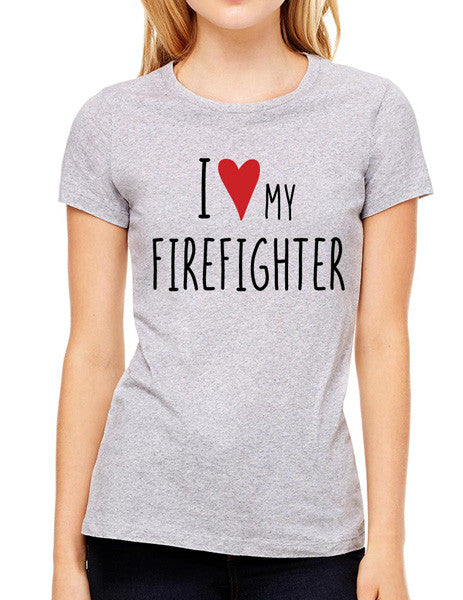 I Love My Firefighter - design2 Modern Design - Women & Unisex/Men Shirt