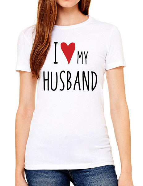 I Love My Husband - design2 Modern Design - Women & Unisex/Men Shirt