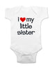 i love my little sister - Baby One-Piece Bodysuit, Infant, Toddler, Youth Shirt