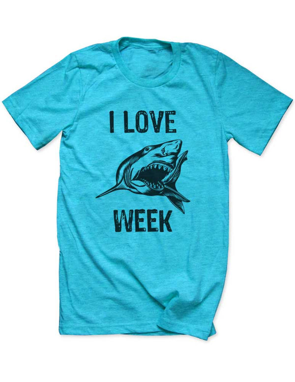 I Love Shark Week - Men / Unisex T-Shirt - funny birthday gift tee - Many Sizes and Colors available