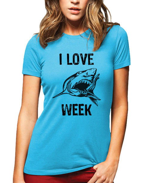 I Love Shark Week - Women & Men Shirt