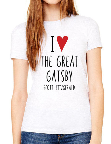 I Love The Great Gatsby - design2 Modern Design - Women & Unisex/Men Shirt