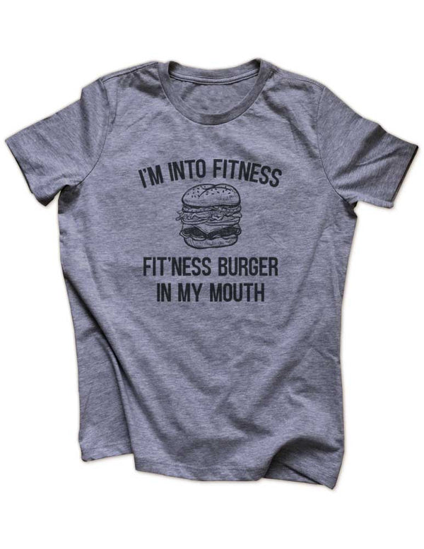 I'm Into Fitness Fit'Ness Burger In My Mouth - Funny workout running Women & Unisex/Men Heather & Triblend Shirt