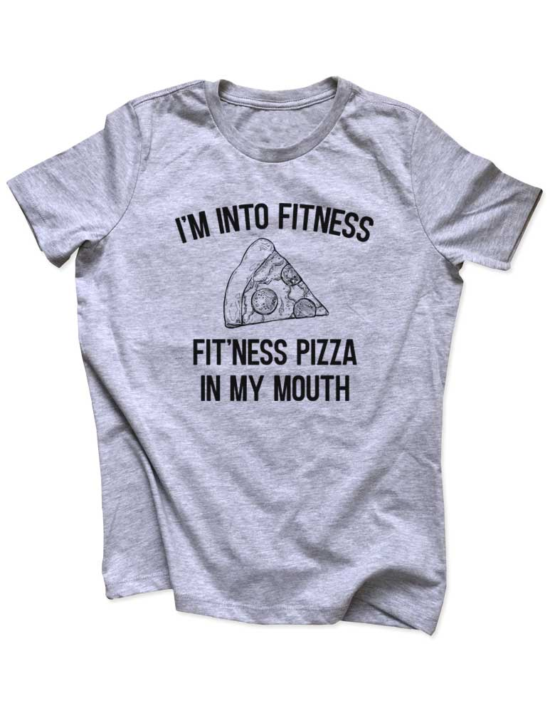 I'm Into Fitness Fit'Ness Pizza In My Mouth - Funny workout running Women & Unisex/Men Heather & Triblend Shirt
