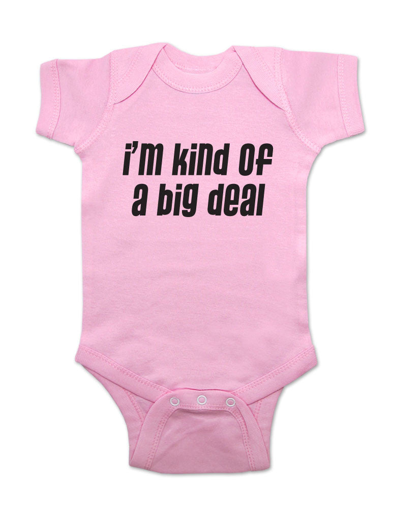 i'm kind of a big deal design 2 - cute and funny Baby One-Piece Bodysuit, Infant, Toddler, Youth Shirt
