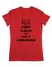 Keep Calm and Ask A Librarian - Women & Men Shirt