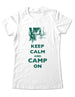 Keep Calm And Camp On - Women & Men Shirt