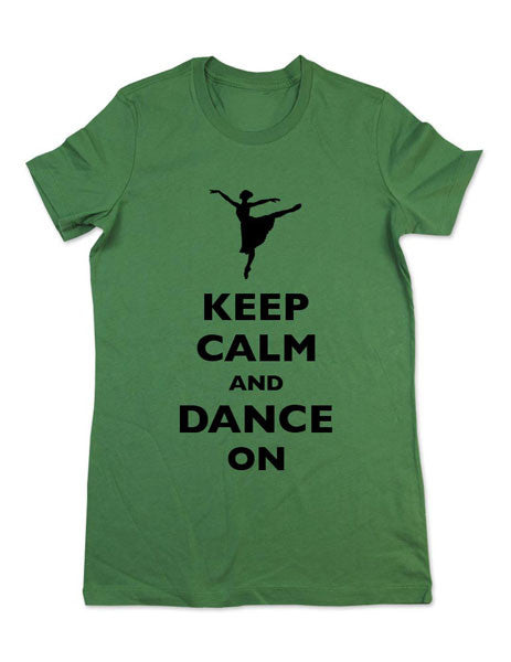 Keep Calm And Dance On (Ballerina Design) - Women & Men Shirt