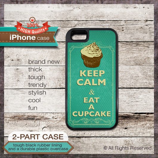 Keep Calm & Eat a Cupcake - Choose from iPhone 4/4S, 5/5S, 5C, Samsung Galaxy S3 or S4 Case
