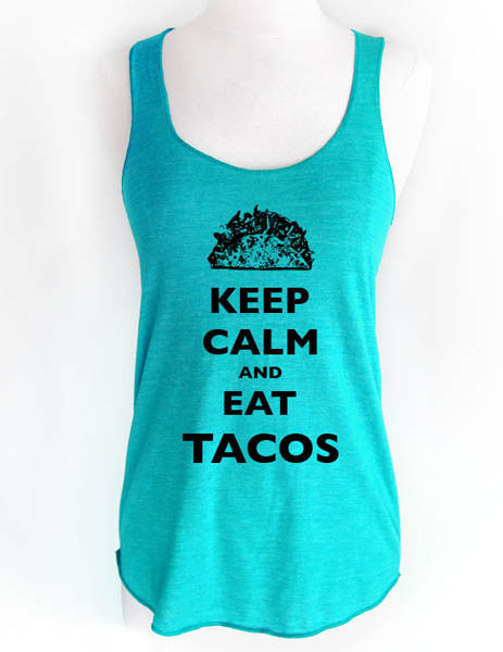 Keep Calm and Eat Tacos - Soft Tri-Blend Racerback Tank