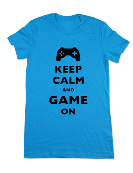 Keep Calm And Game On - Women & Men Shirt