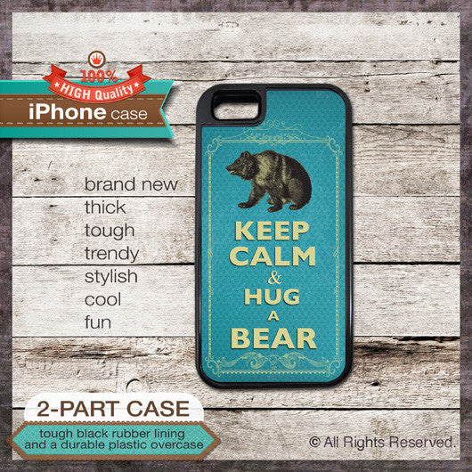 Keep Calm & Hug a Bear - Choose from iPhone 4/4S, 5/5S, 5C, Samsung Galaxy S3 or S4 Case