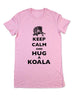 Keep Calm And Hug A Koala - Women & Men Shirt