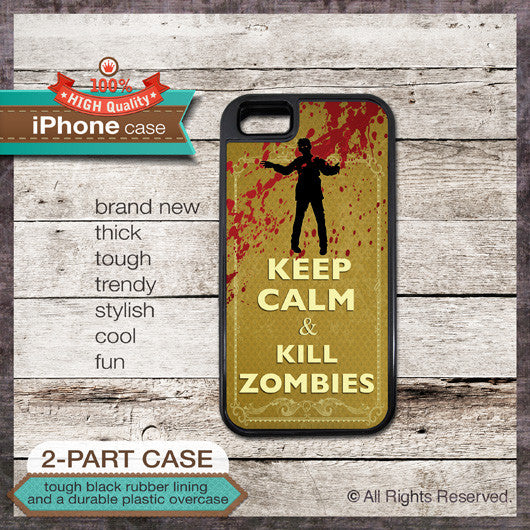 Keep Calm & Kill Zombies - Choose from iPhone 4/4S, 5/5S, 5C, Samsung Galaxy S3 or S4 Case