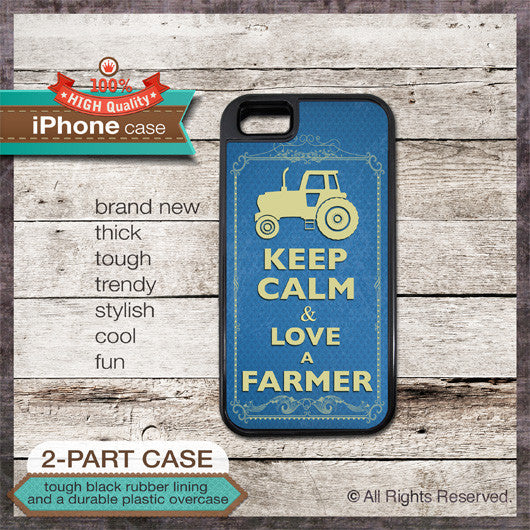 Keep Calm & Love A Farmer - Choose from iPhone 4/4S, 5/5S, 5C, Samsung Galaxy S3 or S4 Case